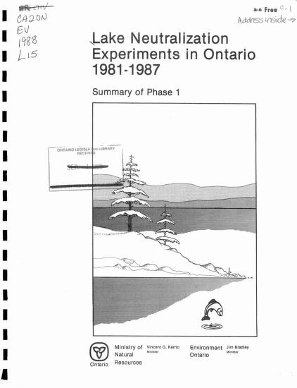 D. P. Booth, G. M. Richman, L. A. Keller, W. Tomassini, F. D. Ontario Ministry of the Environment Ontario Ministry of Natural Resources BAR Environmental Dodge - Lake neutralization experiments in Ontario, 1981-1987 : summary of phase 1