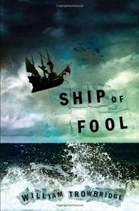 Ship of fool by William Trowbridge