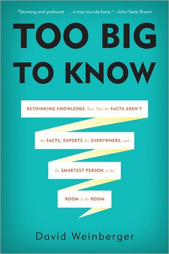 Too Big to Know by
