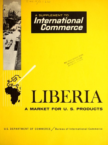 A market for U.S. products in Liberia.