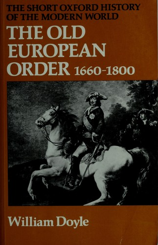Download The old European order, 1660-1800