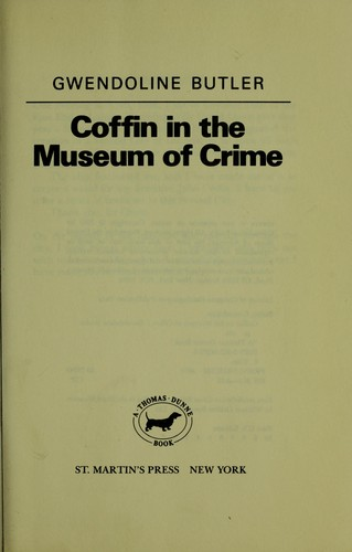 Coffin in the Museum of Crime by Gwendoline Butler