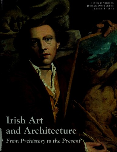 Irish art and architecture from prehistory to the present