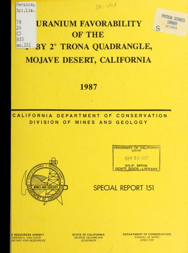 Uranium favorability of the 1⁰ by 2⁰ Trona quadrangle, Mojave Desert, California by Marjorie M. Bushnell