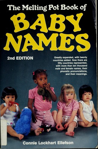 The melting pot book of baby names