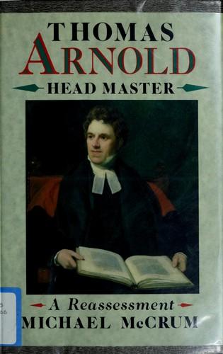 Thomas Arnold, Head Master