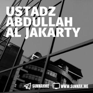 Kumpulan audio kajian tematik Ustadz Abdullah al Jakarty