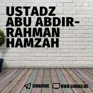 Kumpulan audio kajian tematik Ustadz Abu Abdirrahman Hamzah
