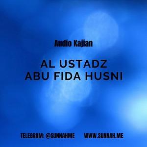- Ustadz Abu Fida Husni (31 audio kajian)