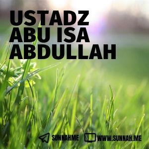 Kumpulan audio kajian tematik Ustadz Abu Isa Abdullah