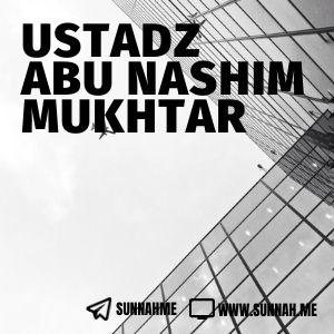 Nashihati li Ahlissunnah - Ustadz Abu Nashim Mukhtar (kumpulan audio)