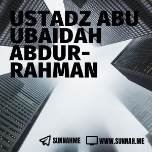 Kumpulan audio kajian tematik Ustadz Abu Ubaidah Abdurrahman