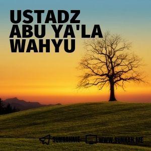 Kumpulan audio kajian tematik Ustadz Abu Ya'la Wahyu