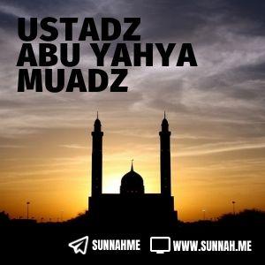 - Ustadz Abu Yahya Muadz (105 audio kajian)