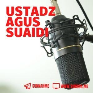 Kumpulan audio kajian tematik Ustadz Agus Suaidi
