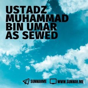 Kumpulan audio kajian tematik Ustadz Muhammad bin Umar as Sewed