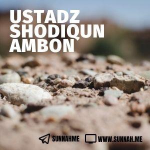 Kumpulan audio kajian tematik Ustadz Shodiqun Ambon