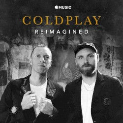 Coldplay: Reimagined by Coldplay