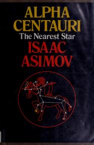 Cover of: Alpha Centauri, the nearest star | Isaac Asimov