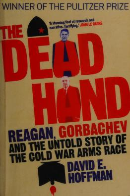 Cover of: The dead hand   David E. Hoffman