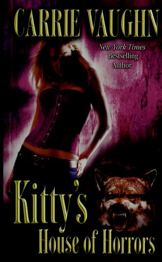 Cover of: Kitty's house of horrors | Carrie Vaughn