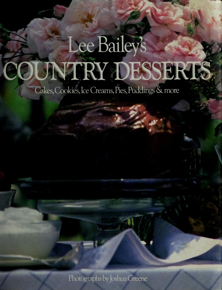 Lee Bailey's Country desserts by Lee Bailey