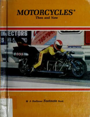 Cover of: Motorcycles then and now | Ed Radlauer