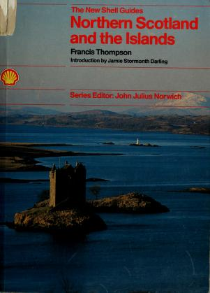 Cover of: Northern Scotland (New Shell Guides) | Francis Thompson
