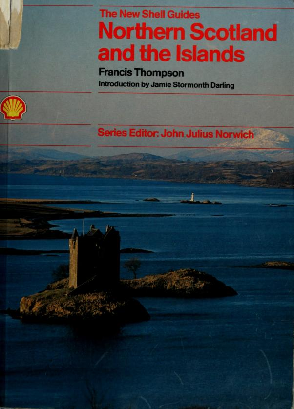 Northern Scotland (New Shell Guides) by Francis Thompson