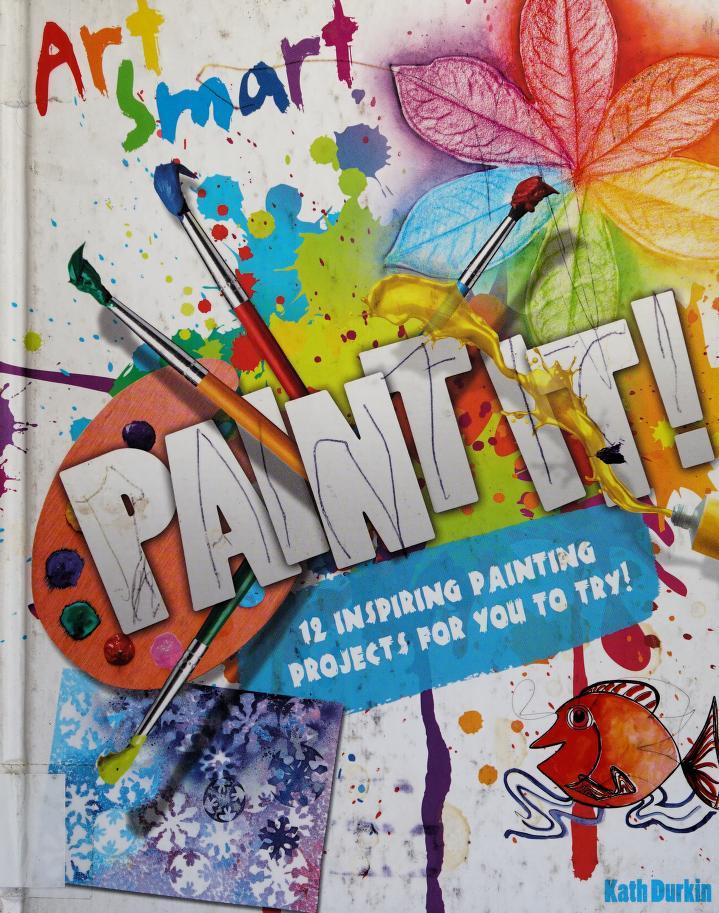 Paint it! by Kath Durkin
