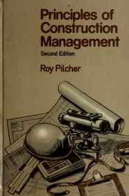Cover of: Principles of construction management   Roy Pilcher