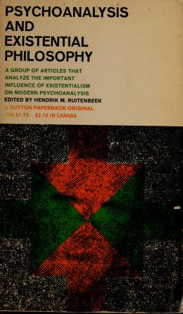 Cover of: Psychoanalysis and existential philosophy | Hendrik Marinus Ruitenbeek