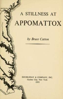 Cover of: A stillness at Appomatox | Bruce Catton