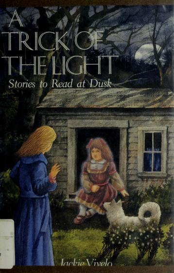 Cover of: A trick of the light | Jackie Vivelo
