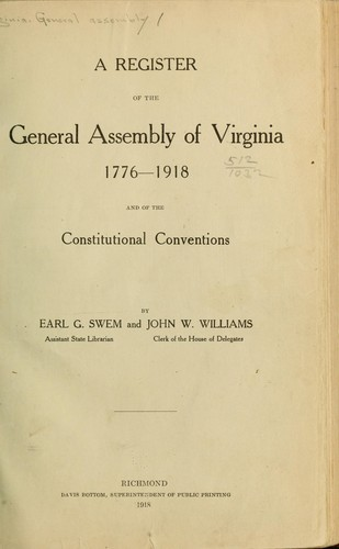 A register of the General Assembly of Virginia, 1776-1918 by Virginia. General Assembly.