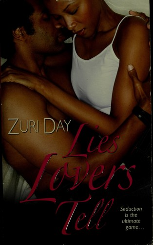 Lies lovers tell by Zuri Day