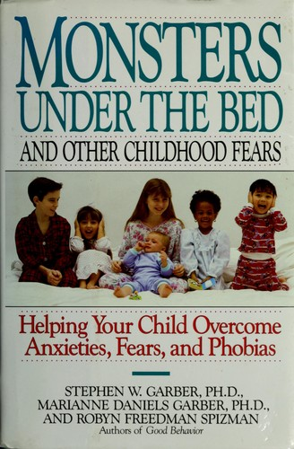 Monsters under the bed and other childhood fears by