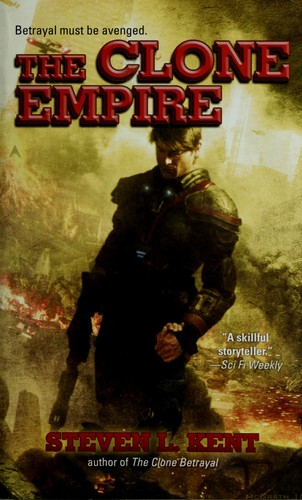 The clone empire by Steve L. Kent