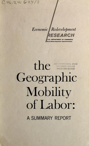 The geographic mobility of labor by John B. Lansing