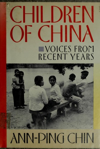Children of China by Ann-ping Chin