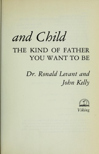 Between father and child by Ronald F. Levant