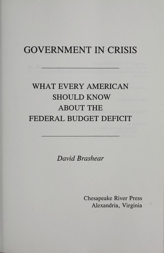 Government in crisis by David Brashear