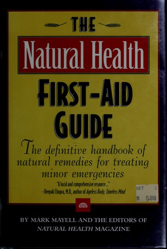 The Natural health first-aid guide by Mark Mayell