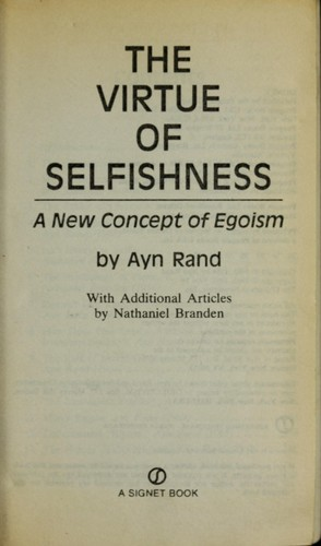 The virtue of selfishness by Ayn Rand