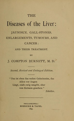 The diseases of the liver by James Compton Burnett