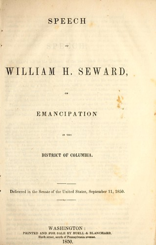Speech of William H. Seward, on emancipation in the District of Columbia by William Henry Seward