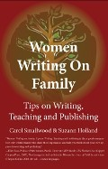 Women Writing on Family: Tips on Writing, Teaching and Publishing by