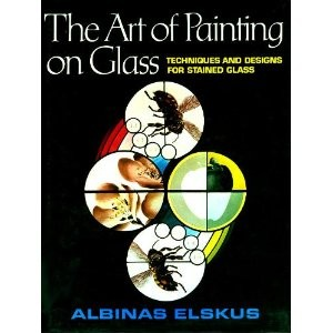 The Art of Painting on Glass by Albinas Elksus