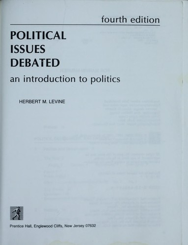Political issues debated by Herbert M. Levine
