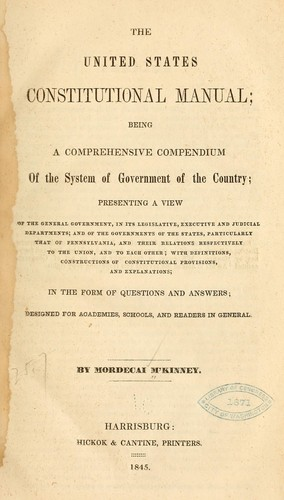 The United States constitutional manual by Mordecai M'Kinney